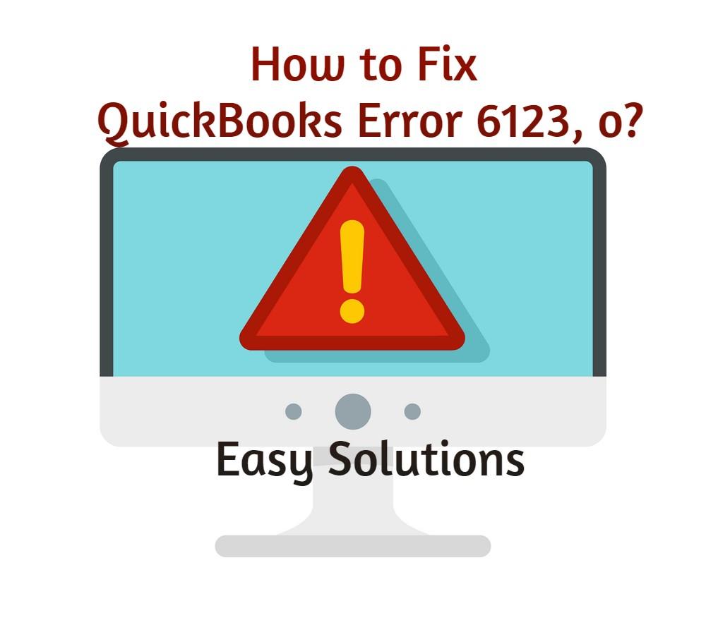 Fix quickbooks error 6123, 0